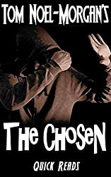 The Chosen (Quick Reads Book 1) (English Edition)