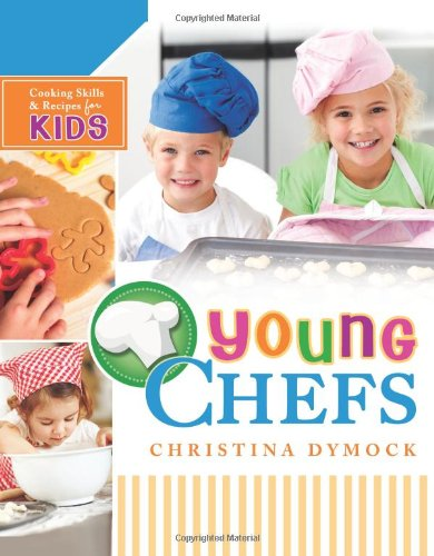 young-chefs-cooking-skills-recipes-for-kids