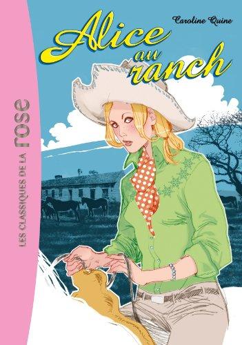 Alice, Tome 5 : Alice au ranch