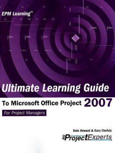 Ultimate Learning Guide to Microsoft Office Project 2007 (Epm Learning) by Dale A. Howard (2007-01-15) par Dale A. Howard;Gary L. Chefetz