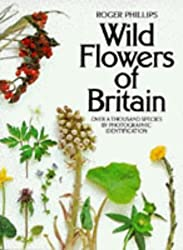 Wild Flowers of Britain by Roger Phillips (1977-05-30)
