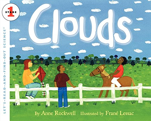 Clouds (Let's Read-and-find-out Science, Stage 1) por Anne Rockwell