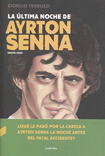 La última noche de Ayrton Senna por Giorgio Terruzzi