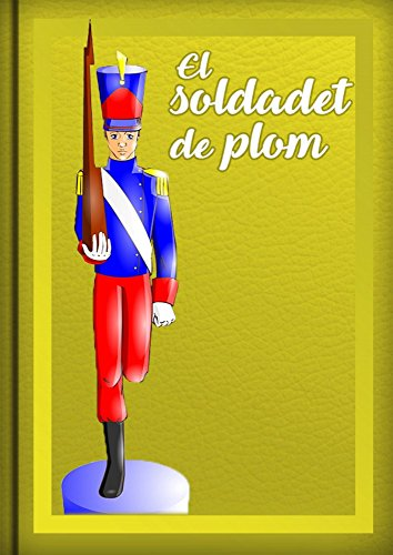 El Soldadet de Plom: Conte en Valencià por Intelectiva Soluciones Innovadoras SL