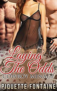 Laying The Odds: Cowboy Menage (English Edition) di [Fontaine, Piquette]