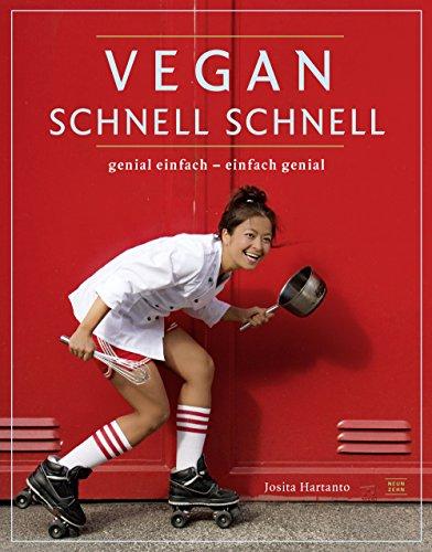 Buchseite und Rezensionen zu 'vegan schnell schnell: genial einfach - einfach genial' von Josita Hartanto