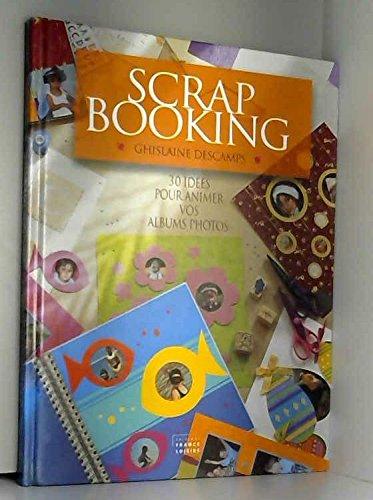 Scrapbooking : 30 idées pour animer vos albums photos