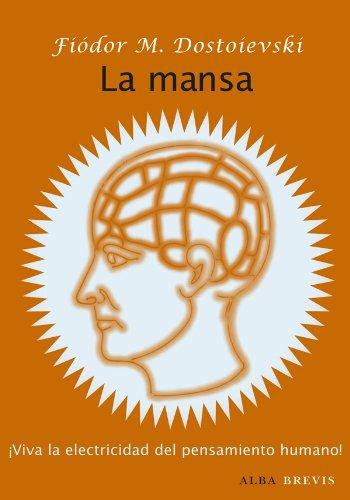 La mansa (Brevis) por Fiódor Dostoievski