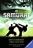 Samurai Secrets 4: Das Schwert der Göttin (German Edition)