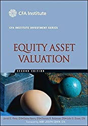 Equity Asset Valuation (The CFA Institute Series)