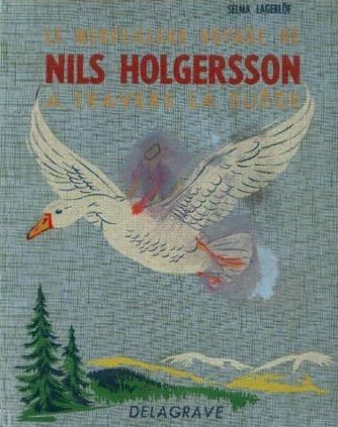 Le merveilleux voyage de Nils Holgersson à travers la Suède par Selma LAGERLÖF