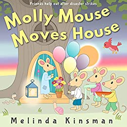 Molly Mouse Moves House: Fun Rhyming Bedtime Story - Picture Book / Beginner Reader (for Ages 3-6) (top Of The Wardrobe Gang Picture Books 15) por Melinda Kinsman epub