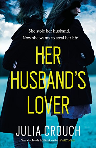 Her Husband's Lover by [Crouch, Julia]