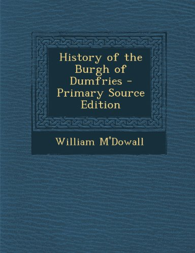 History of the Burgh of Dumfries