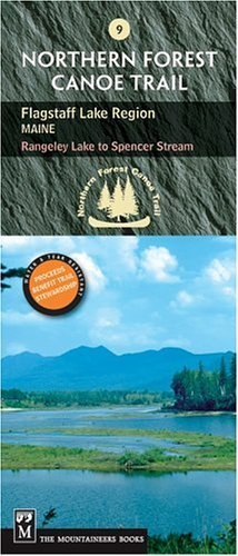 Northern Forest Canoe Trail Flagstaff Lake Region, Maine: Rangeley Lake To Spencer Stream (Northern Forest Canoe Trail Maps) Fol Map edition by NFCT Organization (2005) Paperback