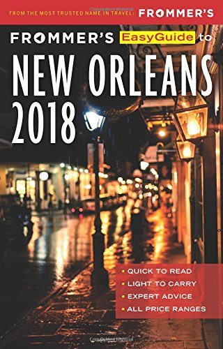 Frommer's Easyguide to New Orleans 2018 (Easyguides) por Beth D'Addono