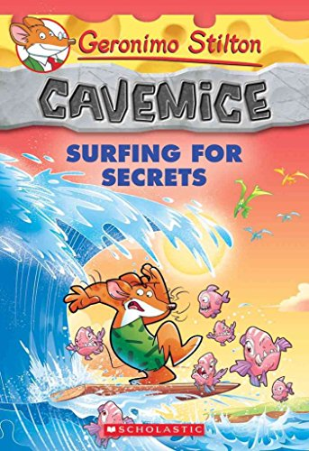 [(Geronimo Stilton Cavemice #8: Surfing for Secrets)] [By (author) Geronimo Stilton] published on (August, 2015)
