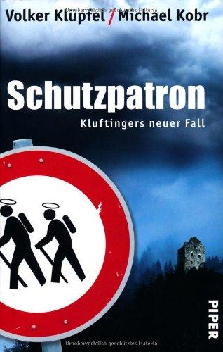 Buchseite und Rezensionen zu 'Schutzpatron: Kluftingers neuer Fall' von Volker Klüpfel