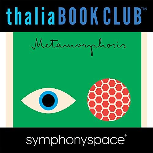 Thalia Book Club: Studio 360 Explores Franz Kafka's The Metamorphosis 360 Panel