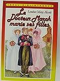 """Afficher """"Le Docteur March marie ses filles"""""""
