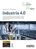 Industria 4.0. Ediz. Openschool. Per gli Ist. tecnici settore tecnologico e professionali per l'industria e l'artigianato. Con ebook. Con espansione online
