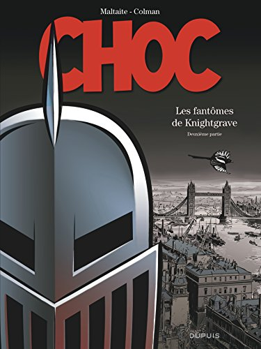 Choc - tome 2 - Les fantômes de Knightgrave (deuxième partie) par Colman