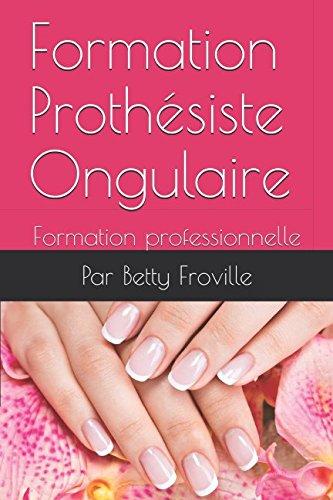 Formation Prothésiste Ongulaire: Formation professionnelle