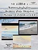 XO LIBRO 2 Mantras de la Luz Hermosa playa Imágenes Malibu California USA
