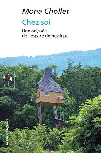 Chez soi (Poches essais t. 455)