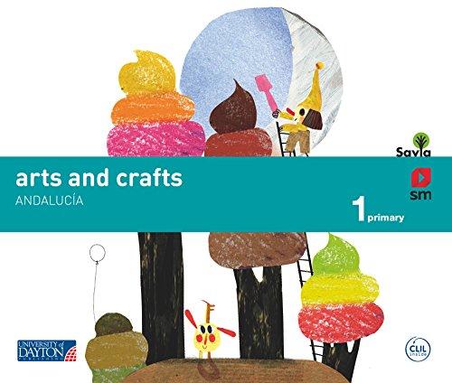 Arts and crafts. 1 Primary. Savia. Andalucía - 9788416346035 por Rita Noguera Ricardi