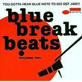 Blue Break Beats: Volume 2