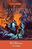 La guerra de los enanos: Leyendas de la Dragonlance. Volumen 2