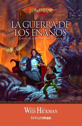 La guerra de los enanos nº 2/3: Leyendas de la Dragonlance. Volumen 2