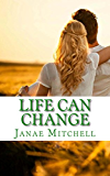 Life Can Change (In An Instant Book 2) (English Edition)