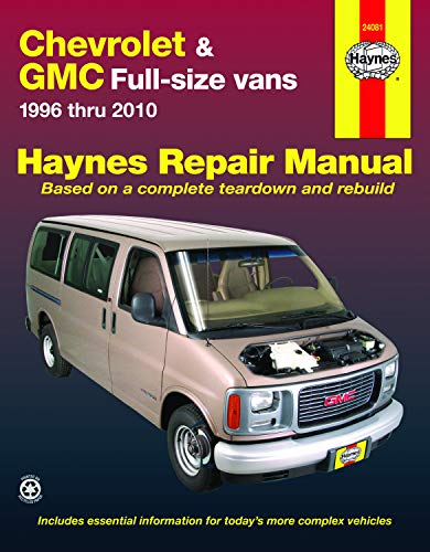 Chevrolet & GMC Full-Size Vans: 1996 thru 2010 (Hayne's Automotive Repair Manual) - Express Reparatur