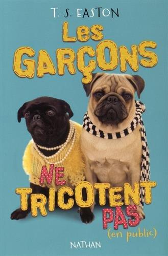 Les Garçons ne tricotent pas (en public)