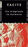 Vie d'Agricola - La Germanie