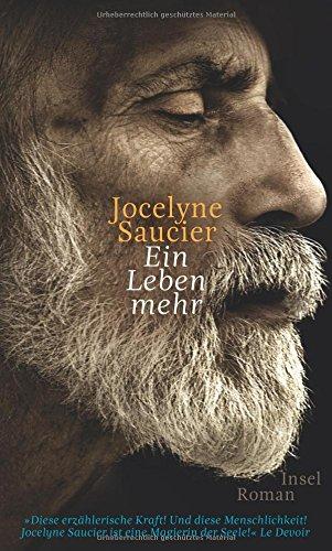 Buchseite und Rezensionen zu 'Ein Leben mehr: Roman' von Jocelyne Saucier