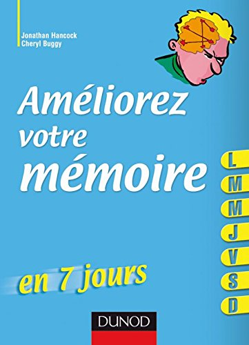 Améliorez votre mémoire en 7 jours par