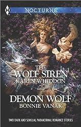 The Wolf Siren and Demon Wolf (Harlequin Nocturne) by Karen Whiddon (2014-05-20)