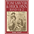 Tom Sawyer & Huck Finn (Beide Bände) (Illustriert)