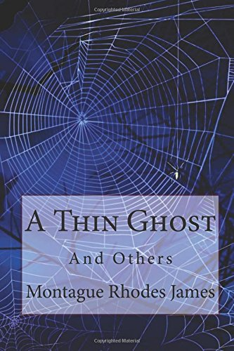 a-thin-ghost-and-others-montague-rhodes-james