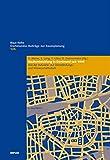 Stadtentwicklung in Dortmund seit 1945: Von der Industrie- zur Dienstleistungs- und Wissenschaftsstadt (Dortmunder Beiträge zur Raumplanung)