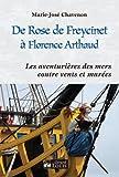 De Rose de Freycinet à Florence Arthaud : Les aventurières des mers contre vents et marées