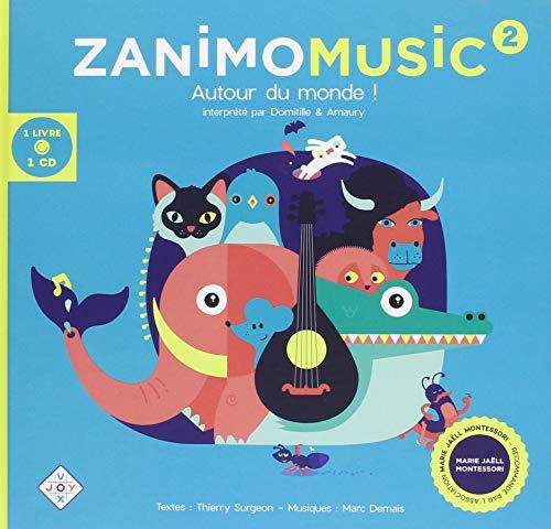 Zanimomusic 2 : Autour du monde ! (1CD audio)