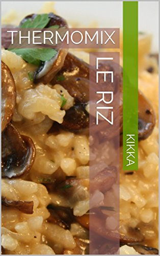 LE RIZ: THERMOMIX