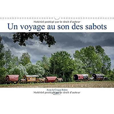 Un Voyage Au Son Des Sabots 2017: Une Etape Avec Le Cirque Bidon