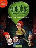 Mordicus, apprenti sorcier 5 : Classe verte pour magie noire