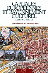 Capitales européennes et rayonnement culturel : XVIIIe-XXe siècle