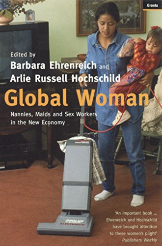 Global Woman: Nannies, Maids and Sex Workers in the New Economy por Barbara Ehrenreich